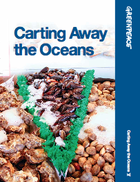 Greenpeace Report: Carting Away The Oceans