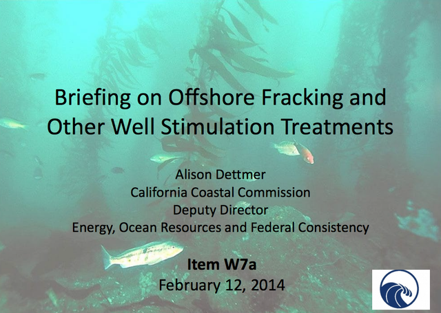 Powerpoint: 'Briefing On Offshore Fracking And Other Well Stimulation Treatments'