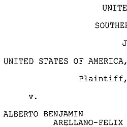 Arellano-Felix Indictment