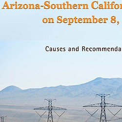 Arizona-Southern California Outages on September 8, 2011: Causes & Recommendations