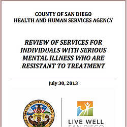 REVIEW OF SERVICES FOR INDIVIDUALS WITH SERIOUS MENTAL ILLNESS WHO ARE RESISTANT TO TREATMENT