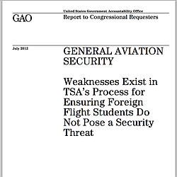 GAO Report: 'Weaknesses Exist In TSA's Process For Ensuring Foreign Flight Students Do Not Pose a Security Threat""