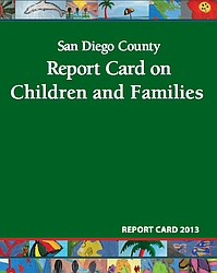 San Diego County Report Card on Children and Families