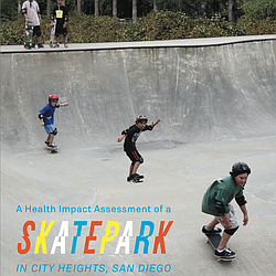 A Health Impact Assessment Of A Skate Park In City Heights, San Diego