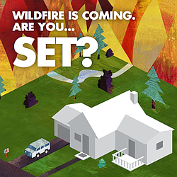 Wildfire Is Coming, Are You Set?