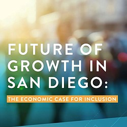 """""""Future of Grown in San Diego: The Economic Cas..."""
