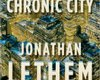 "Jonathan Lethem's ""Chronic City"" Reads Like A Stoner Classic"