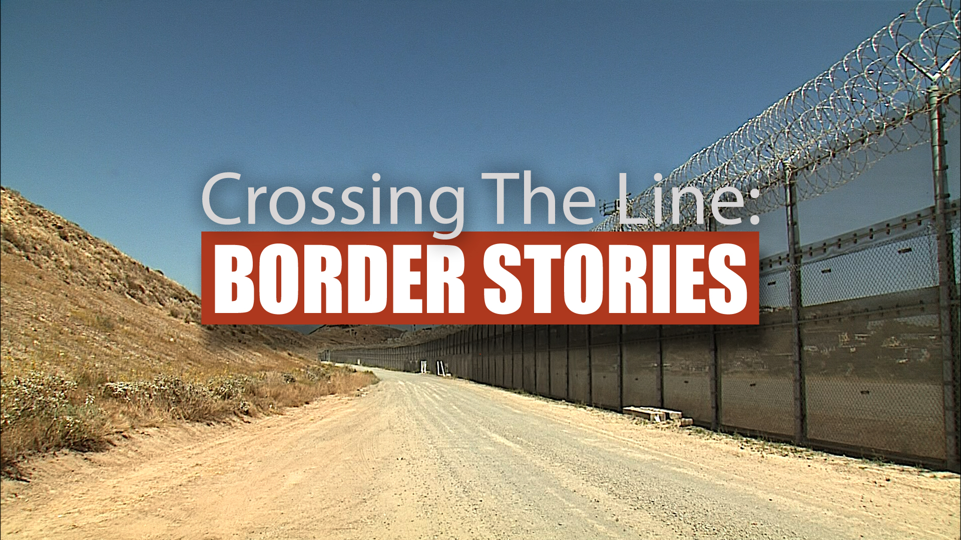 Crossing the Line: Border Stories | KPBS