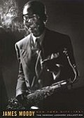 Tease photo for Grammy Award Winner James Moody, R.I.P.