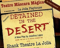 'Detained In The Desert' Opens At La Jolla Playhouse
