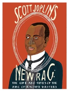the life and times of scott joplin The life and times of scott joplin: john books advanced search today's deals new releases best sellers the globe & mail best sellers new york times.