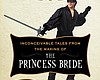 As You Wish: Inconceivable Tales From The Making Of 'The Princess B...