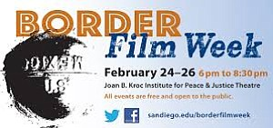 9th Annual Border Film Week Focuses On Human Side Of Immi...