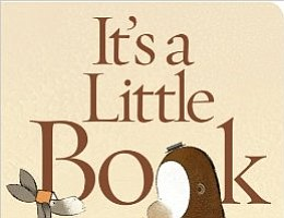 "Tease photo for One Book for Littlest Kids: ""It's a Little Book"" by Lane Smith"
