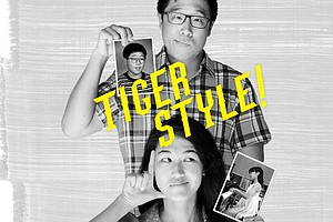 'Tiger Style!' Tackles Asian-American Experience With Humor