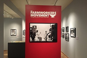 Photo Exhibit Commemorates Farmworker Movement At Another Historic Moment