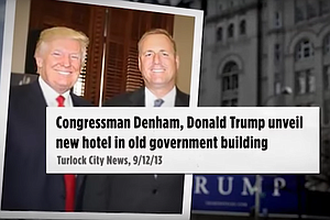 Tease photo for PolitiFact California: DCCC Makes False Claim About Denham's Role In Trump Hotel Deal