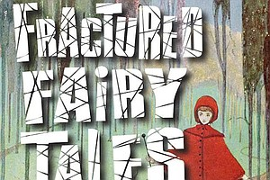 Tease photo for Write Out Loud Presents 'Fractured Fairy Tales'
