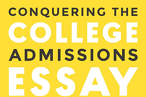 Tease photo for Author Gives Step-By-Step Process To Conquer College-Admissions Essays