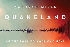 Tease photo for 'Quakeland' Warns The U.S. Is Unprepared For The Next Big Quake