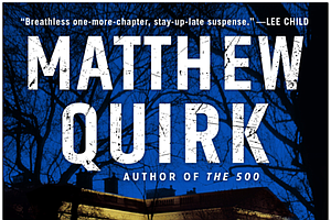 San Diego Author Matthew Quirk Discusses New Political Th...