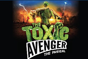 Let 'Toxic Avenger' Rip Your Heart Out At New Village Arts