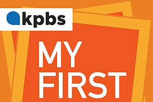 KPBS' My First Day Podcast Explores San Diego Transplant Stories