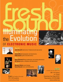The season's Fresh Sound Music series at Sushi Performance and Visual Art