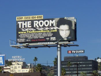 "The billboard in LA promoting the midnight screenings of ""The Room"""