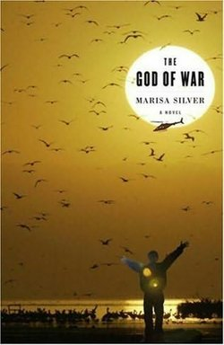 "Marisa Silver's 2008 novel ""God of War"" set in Bombay Beach on the Salton Sea."