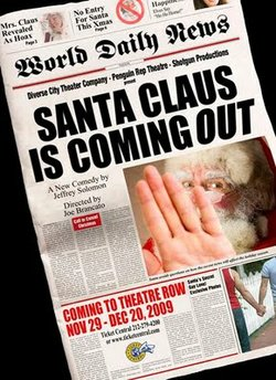 "Diversionary Theatre presents ""Santa Clause is Coming Out"""