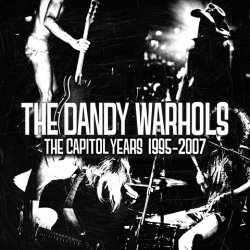 """Cover of the new album, """"The Dandy Warhols – The Capitol Years: 1995-2007"""""""