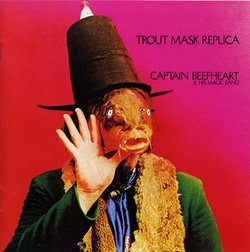 "The cover of one of Captain Beefheart's most maligned and beloved albums, ""Trout Mask Replica."""