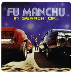 "The cover of Fu Manchu's 1996 release ""In Search Of..."". The band plays The Casbah on Thursday, January 27th."