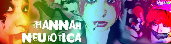 Hannah Neurotica's blog.