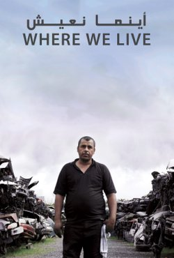 "Poster for the documentary ""Where We Live"" about a family of Iraqi refugees living in El Cajon, Calif."