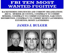 This FBI Ten Most Wanted Fugitive poster shows reputed Boston mobster James '...