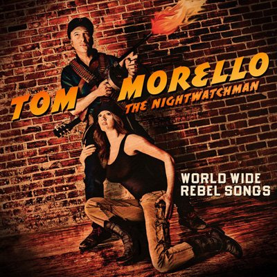 "Graphic cover of the album ""World Wide Rebel Songs"" by Tom Morello: The Nightwatchman."