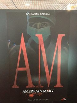 "The Cannes poster for ""American Mary."""