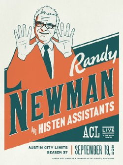 The AUSTIN CITY LIMITS LIVE poster for Randy Newman and His Ten Assistants, September 19, 2011, Season 37.