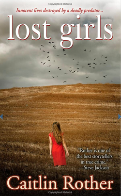 """""""Lost Girls"""" by author Caitlin Rother."""