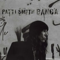 "Patti Smith's latest release ""Banga"" (2012) is her 11th studio album and first collection of original material in eight years."