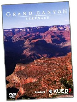 "Give at the $75 level during our TV membership campaign and receive the ""Grand Canyon Serenade"" DVD. This gift also includes enrollment in the myKPBS Savers Club which features a directory of best-in-class offers from Entertainment Publications and a KPBS License Plate Frame (if you're a new member)."