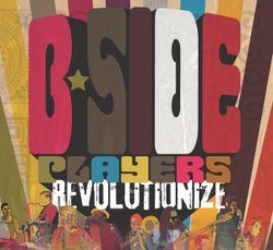 "Graphic cover for the ""Revolutionize"" album, released 2012 by B-Side Players."