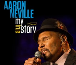 """Give at the $120 level and receive the """"Aaron Neville: My True Story"""" CD & DVD combo. This gift also includes enrollment in the myKPBS Savers Club plus additional online access to more than 130,000 merchant offers and printable coupons, as well as a KPBS License Plate Frame (if you're a new member). The CD only is available at the $60 level, and the DVD only is at the $85 level."""