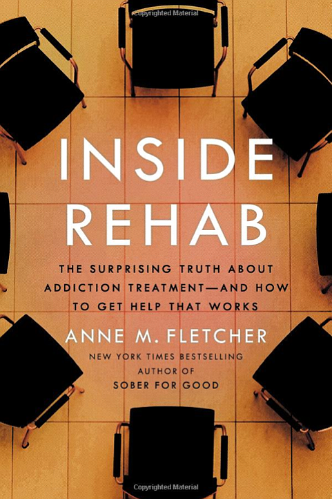 INSIDE REHAB: The Surprising Truth About Addition Treatment -- And How To Get...