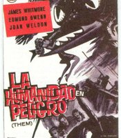 """La Humanidad en Peligro,"" the Mexican poster for ""Them."""