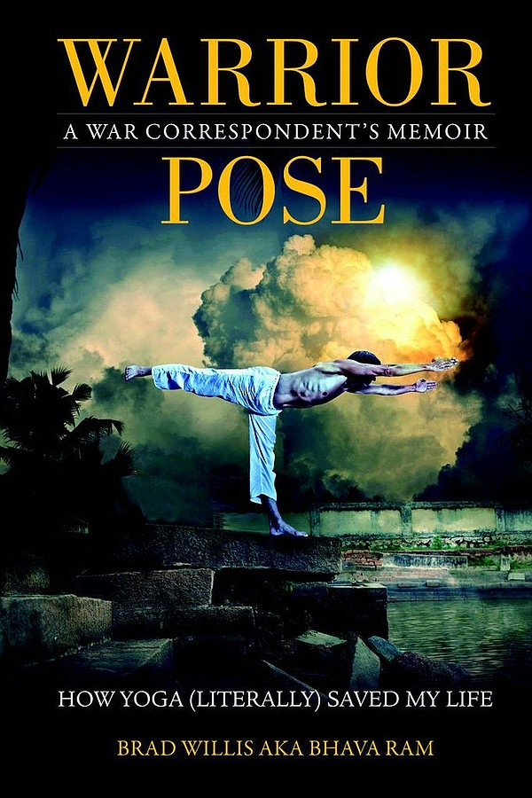 The front cover of Bhava Ram's new memoir, 'Warrior Pose: How Yoga (Literally...