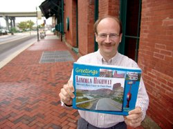 "In his book, ""Greetings From The Lincoln Highway,"" author and historian Brian Butko (pictured) provides maps, guides, suggestions and inside information on the various cross-country routes of the old Lincoln Highway."