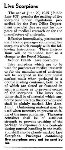"""The June 26, 1955 edition of the Postal Bulletin informs postmasters that from here on out, they """"shall accept packages containing live scorpions."""""""